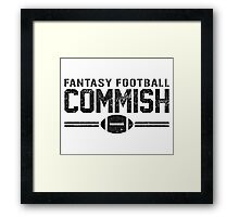 Fantasy Football Commish Framed Print