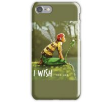 I wish ... iPhone Case/Skin