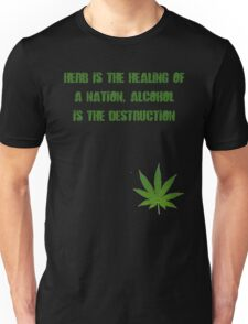 Herb is the Healing of a Nation Unisex T-Shirt