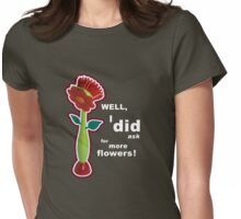 Be careful what you wish for! Womens Fitted T-Shirt