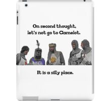 King Arthur - Camelot is a Silly Place iPad Case/Skin