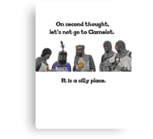 King Arthur - Camelot is a Silly Place Canvas Print