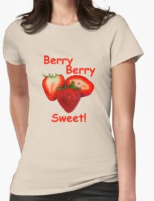 Berry Berry Sweet! T-Shirt