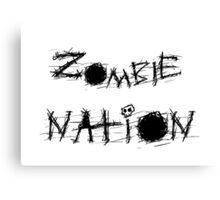 Zombie Nation. Canvas Print