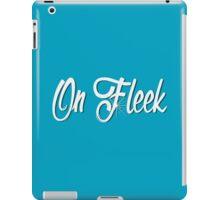 On Fleek iPad Case/Skin