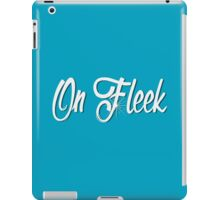 On Fleek iPad Case/Skin