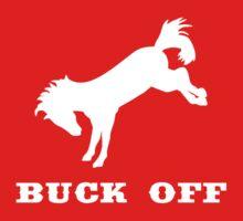 Buck Off by TeesBox