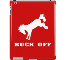 Buck Off iPad Case/Skin