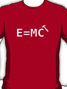 E=MC Hammer T-Shirt