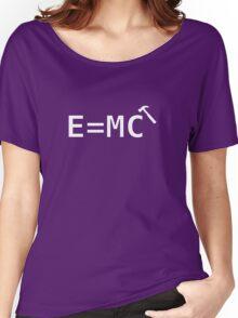 E=MC Hammer Women's Relaxed Fit T-Shirt