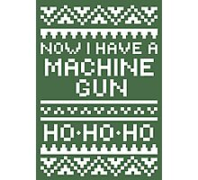 Now I Have A Machine Gun Photographic Print