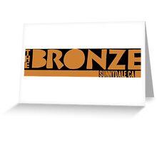 The Bronze, Sunnydale, CA Greeting Card