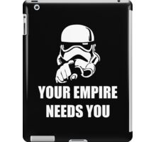 Your Empire Needs You iPad Case/Skin