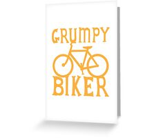 Grumpy BIKER! with bicycle Greeting Card