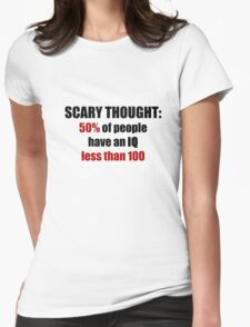 Scary Thought #1 Womens Fitted T-Shirt