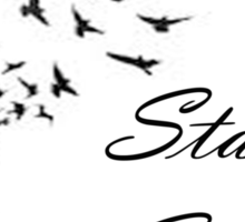 Stay Strong Feathers Sticker