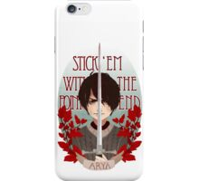 Stick 'Em With The Pointy End iPhone Case/Skin
