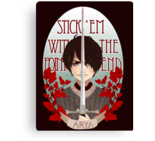 Stick 'Em With The Pointy End Canvas Print