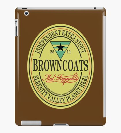 Browncoats Independent Extra Stout iPad Case/Skin