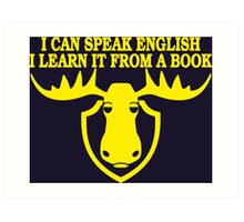 I Can Speak English, I Learn It From a Book Art Print