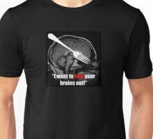 Fork Your Brains Out Unisex T-Shirt