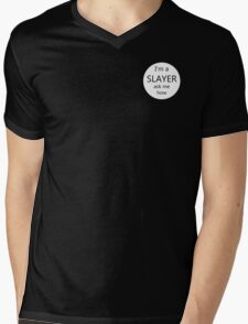 "I'm a Slayer, ask me how ""button"" Mens V-Neck T-Shirt"