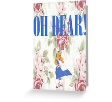 """OH DEAR,"" Alice Exclaimed Greeting Card"