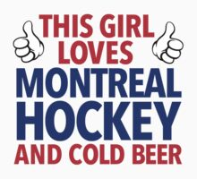 Awesome 'This Girl Loves Her Montreal Hockey and Cold Beer' Funny TShirts and Accessories by Albany Retro