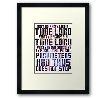 Aint No Party Like a Time Lord Party II Framed Print