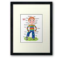 Body Boy Framed Print