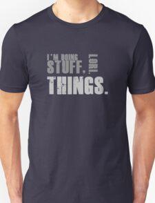 Stuff, Lori. Things. Unisex T-Shirt