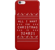 All I Want for Christmas is 324b21 iPhone Case/Skin