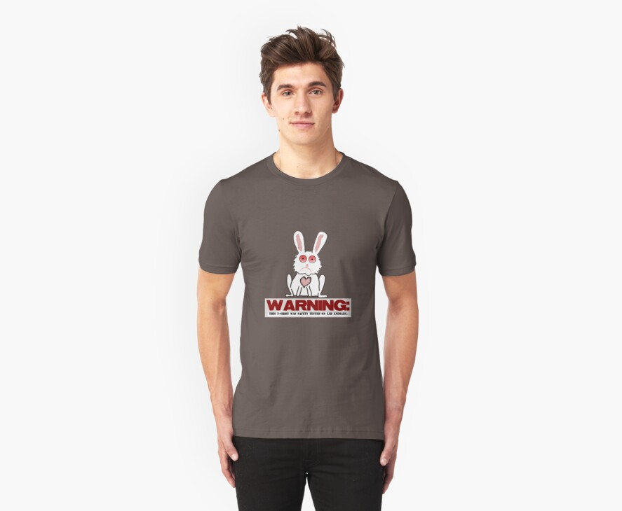 WARNING: This T-shirt Safety Tested on Lab Animals by Ryan Houston