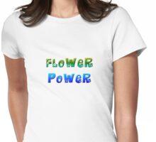 Flower Power 1 Womens Fitted T-Shirt