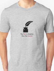 The Pen is Mightier than the Sword T-Shirt