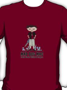 Mad Dog Mac T-Shirt