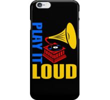 PLAY IT LOUD iPhone Case/Skin