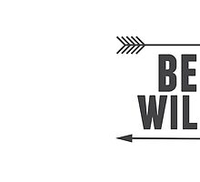 Be Wild Arrow Mug Inspirational Quote  by Alyssa  Clark