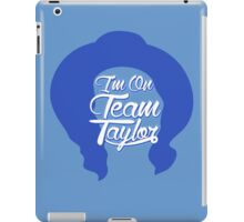 I'm On Team Taylor Shirt - Taylor John Williams iPad Case/Skin