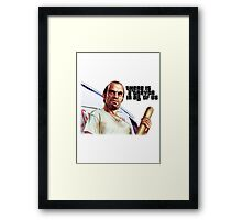 There is a Trevor in All of Us Framed Print