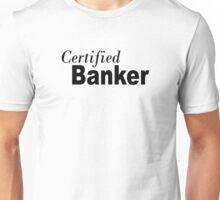 Certified Banker Unisex T-Shirt