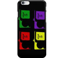 You Better Wrap That Gavel Up, B!! iPhone Case/Skin