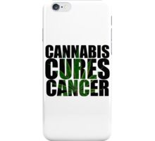 CANNABIS CURES CANCER iPhone Case/Skin