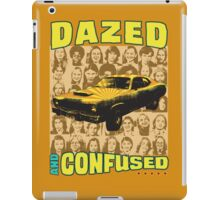 Dazed and Confused iPad Case/Skin