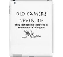 Old gamers never die iPad Case/Skin