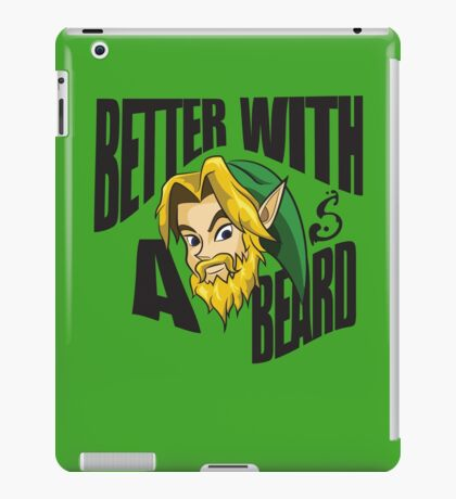 Link Better With a Beard iPad Case/Skin