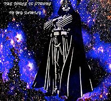 The Force Is Strong In My Family by Saundra Myles
