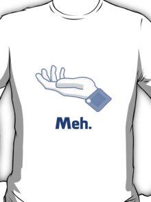 Meh... (Facebook) T-Shirt