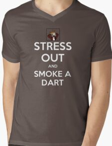 Stress Out - and smoke a dart Mens V-Neck T-Shirt