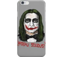 Wiseau SERIOUS?? The Room's Tommy Wiseau meets the Joker! iPhone Case/Skin